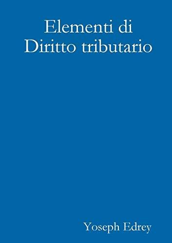Elementi Di Diritto Tributario: Marco Greggi