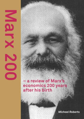 9780244076252: Marx 200 - a review of Marx's economics 200 years after his birth