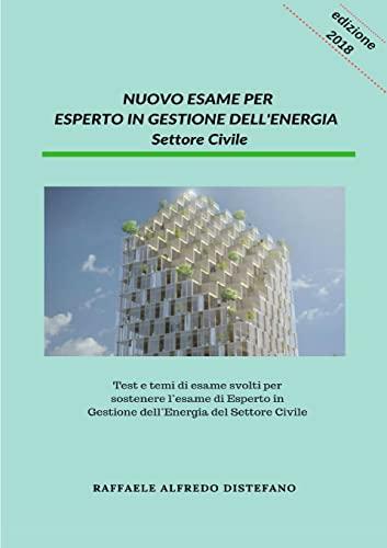 9780244371388: NUOVO ESAME PER ESPERTO IN GESTIONE DELL'ENERGIA - Settore Civile