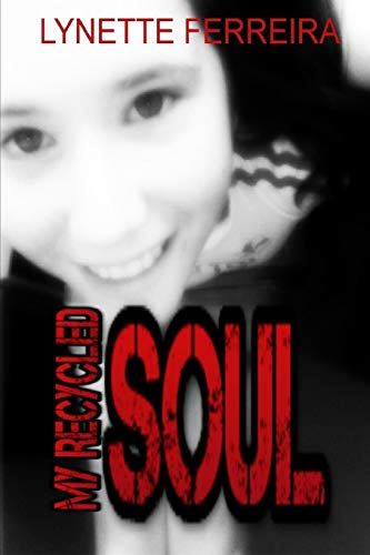 9780244616267: My Recycled Soul
