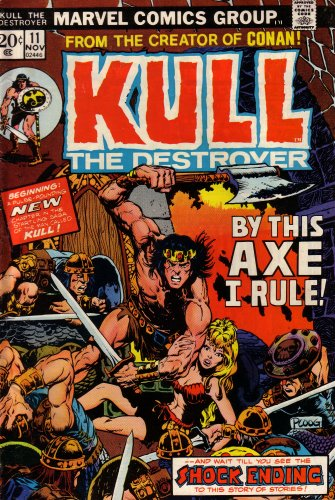 Kull The Destroyer: From The Creator Of: Stan Lee; Roy