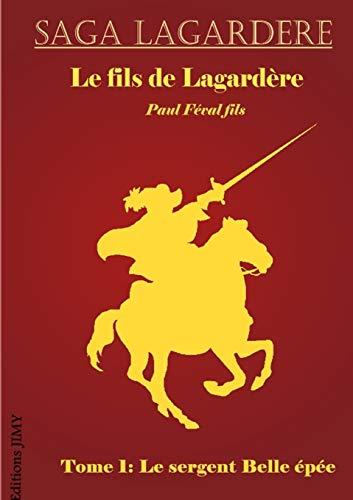 Le fils de Lagardà re - T1: Fà val (fils),