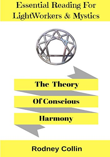 9780244750794: The Theory Of Conscious Harmony