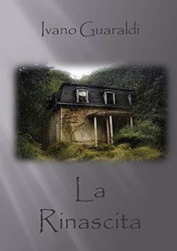 La Rinascita (Paperback): Ivano Guaraldi