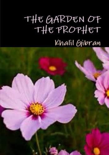 9780244914899: The garden of the prophet