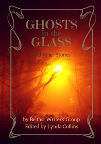 9780244937447: Ghosts in the Glass and Other Stories