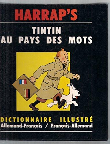 9780245501104: Tintin au pays des mots - Dictionnaire illustré allemand - français / français - allemand