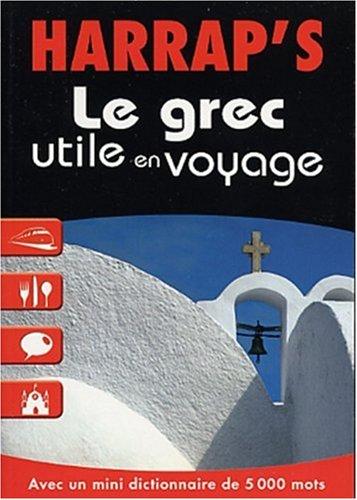 9780245504877: Le grec utile en voyage