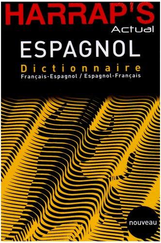 9780245505041: Harrap's Actual Espagnol : Dictionnaire français-espagnol / espagnol-francès (French and Spanish Edition)
