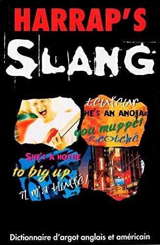 9780245505096: Harrap's Slang. Dictionnaire anglais-fran�ais et fran�ais-anglais