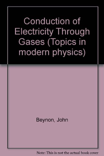 9780245505805: Conduction of Electricity Through Gases