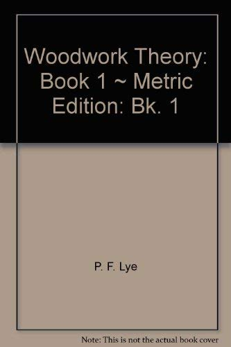 9780245506444: Woodwork Theory: Book 1 ~ Metric Edition: Bk. 1