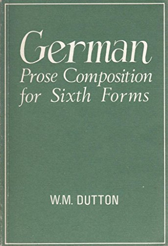 German Prose Compositions for Sixth Forms
