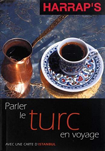 9780245507076: Parler le turc en voyage