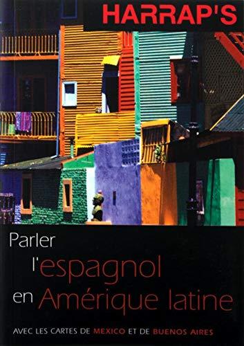 9780245507564: Parler l'espagnol en Am�rique latine