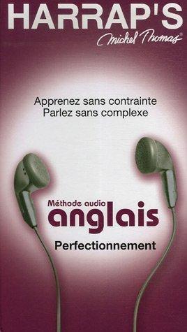 Méthode audio anglais Perfectionnement (4CD audio): Michel Thomas
