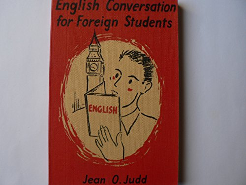 9780245508219: English Conversation for Foreign Students