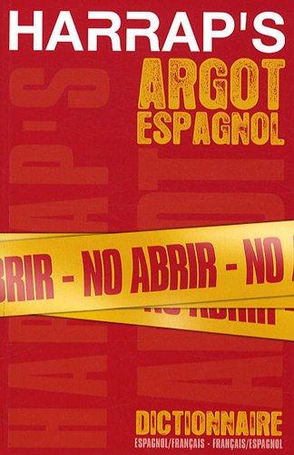 9780245508677: Harrap's Argot Espagnol : Dictionnaire Espagnol-Français, Français-Espagnol