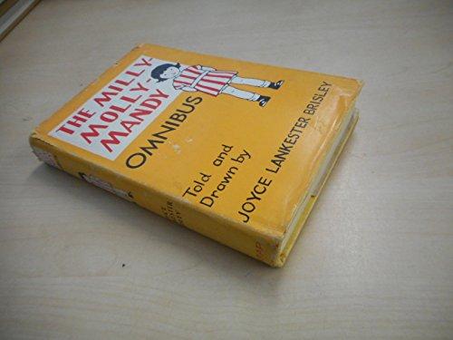 The Milly-Molly-Mandy Omnibus: 1st: Brisley, Joyce Lankester