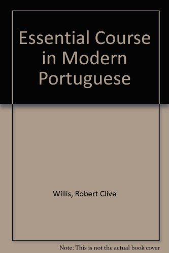 9780245508752: Essential Course in Modern Portuguese
