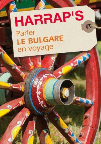 9780245508936: Parler le bulgare en voyage (Parler en voyage)