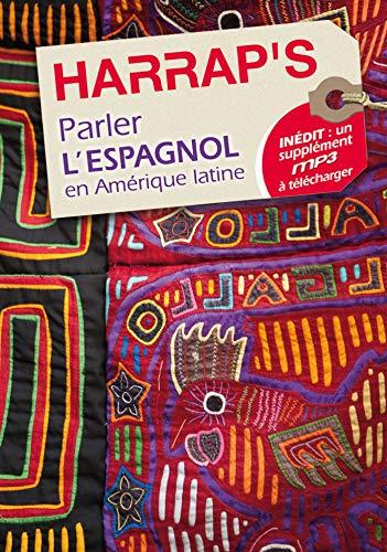 9780245508981: Parler l'espagnol en Amérique latine (Parler en voyage)