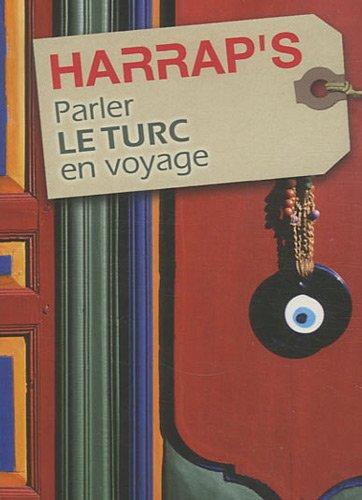 Parler le turc en voyage (0245509151) by SYLVIE GANGLOFF ACHARD METIN