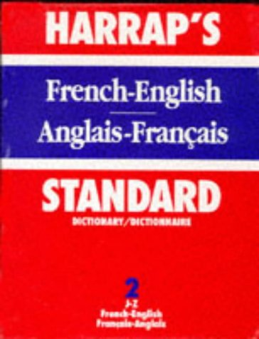 9780245509735: French Standard Dict Vol 2 Hb: French-English, J-Z v. 2 (Harrap)