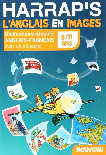 9780245509742: Harrap's L'Anglais en images : Dictionnaire illustré anglais-français 8/11 ans (1CD audio)