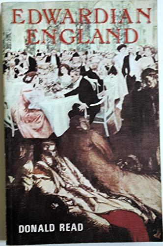 Edwardian England, 1901-15: Read, Donald