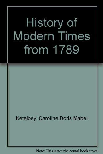 9780245519215: History of Modern Times from 1789