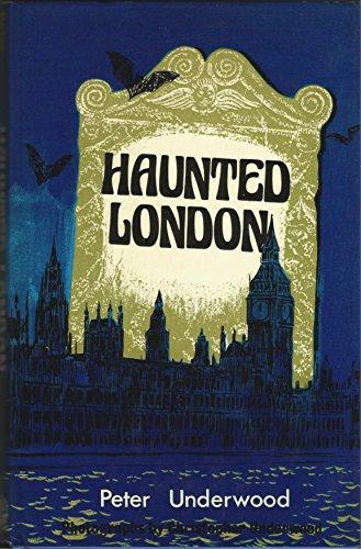 Haunted London: Peter Underwood