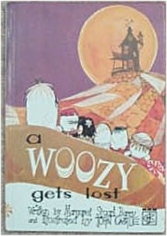 Woozy Gets Lost (0245519718) by Margaret Stuart Barry
