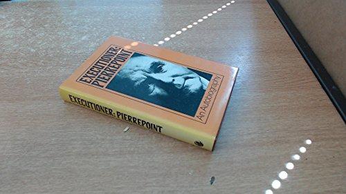 9780245520709: Executioner: Pierrepoint