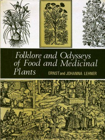 9780245520891: Folklore and Odysseys of Food and Medicinal Plants
