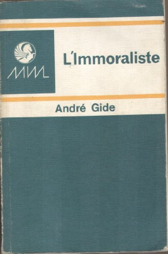 9780245522710: The Immoralist (Modern world literature series) (French Edition)
