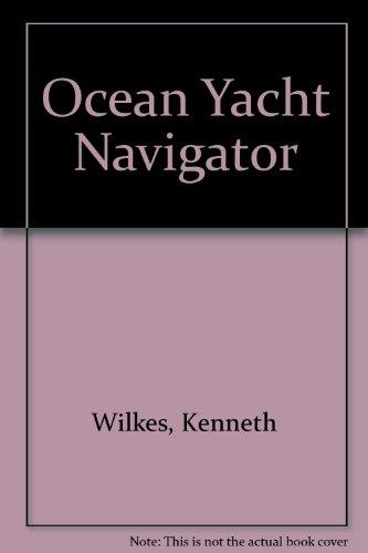 9780245524363: Ocean Yacht Navigator
