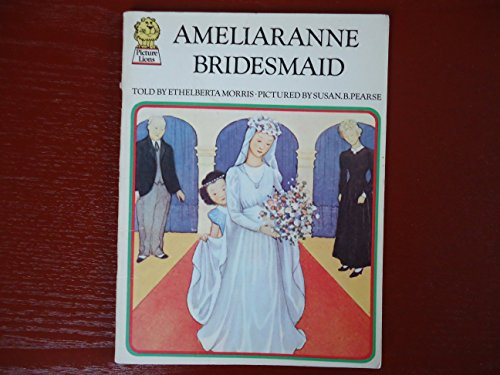 9780245525681: Ameliaranne Bridesmaid