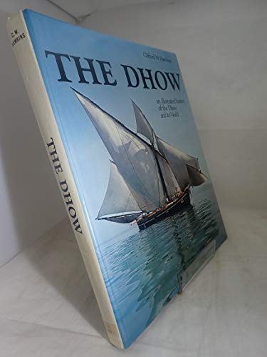 9780245526558: The Dhow (Nautical historical record series)