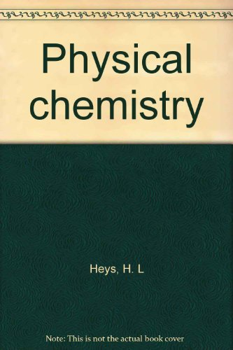 9780245526756: Physical chemistry
