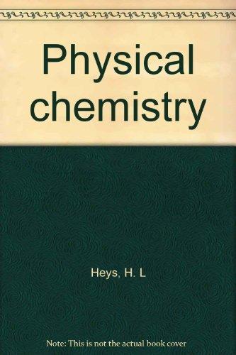 9780245526756: Physical Chemistry