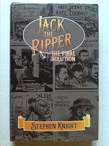 9780245527241: Jack the Ripper: The Final Solution