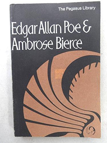 Edgar Allan Poe and Ambrose Bierce.: Adams, Anthony [Ed]