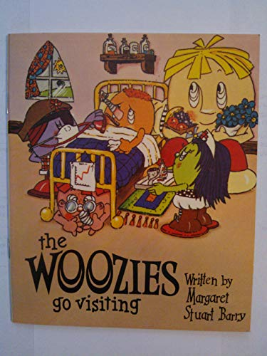 Woozies Go Visiting (9780245528330) by Margaret Stuart Barry