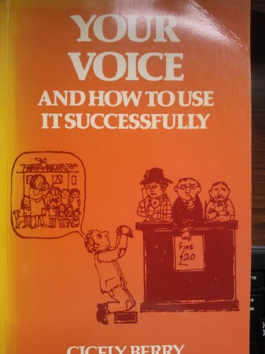 9780245528866: Your voice and how to use it successfully