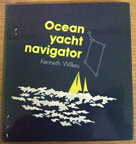 9780245529689: Ocean Yacht Navigator