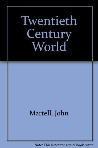 9780245529849: Twentieth Century World
