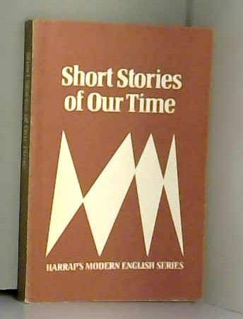 Short Stories of Our Time (Modern English)
