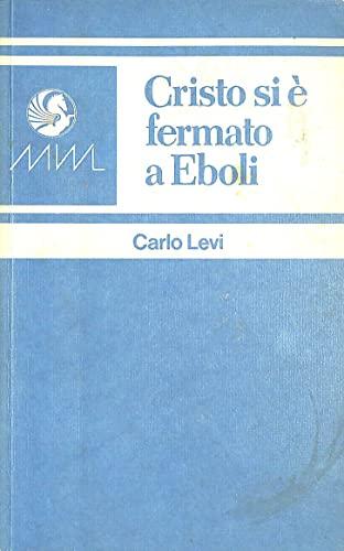9780245530180: Cristo Si e Fermanto a Eboli