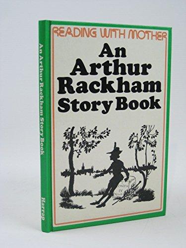 An Arthur Rackham Story Book (Reading with: Arthur Rackham